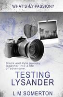 Testing Lysander (Paperback)
