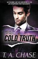 Delarosa Secrets: Cold Truth (Paperback)