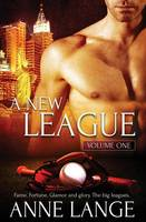 A New League: Volume One (Paperback)