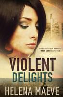 Violent Delights (Paperback)