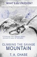 Climbing the Savage Mountain (Paperback)