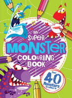 My Monster Colouring Book