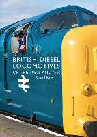 British Diesel Locomotives of the 1950s and `60s - Shire Library 825 (Paperback)