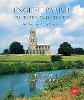 English Parish Churches and Chapels: Art, Architecture and People (Hardback)