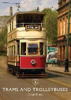 Trams and Trolleybuses - Shire Library (Paperback)