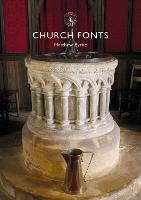Church Fonts - Shire Library (Paperback)
