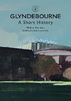 Glyndebourne: A Short History (Paperback)