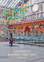 London's Railway Stations - Shire Library (Paperback)