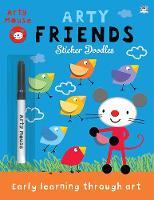 Arty Friends - Arty Mouse Sticker Doodles (Paperback)
