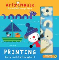 Arty Mouse - Printing: Early Learning Through Art
