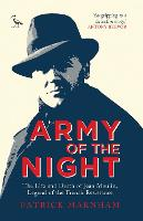 Army of the Night: The Life and Death of Jean Moulin, Legend of the French Resistance (Paperback)
