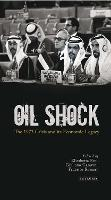 Oil Shock: The 1973 Crisis and its Economic Legacy (Hardback)