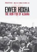 Enver Hoxha: The Iron Fist of Albania (Paperback)