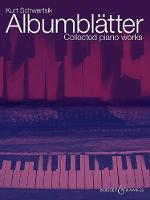 Albumblatter: Collected piano works (Sheet music)