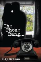 The Phone Rang (Hardback)
