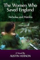 The Women Who Saved England (Paperback)