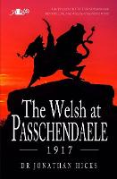 Welsh at Passchendaele 1917, The