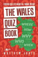 Wales Quiz Book, The - Fiendish Quizzes About All Things Welsh! (Paperback)