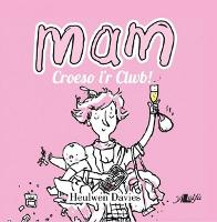Mam - Croeso i'r Clwb! (Paperback)