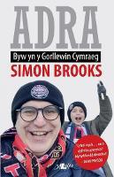 Adra - Byw yn y Gorllewin Cymraeg (Paperback)