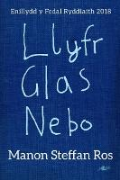 Llyfr Glas Nebo - Enillydd y Fedal Ryddiaith 2018 (Paperback)