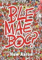 Ble Mae Boc? (Paperback)