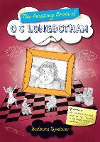 The Amazing Brain of O C Longbotham (Paperback)