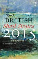 Best British Short Stories 2015 - Best British Short Stories (Paperback)