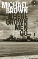 Where Grown Men Go - Salt Modern Poets (Paperback)