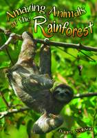 Amazing Animals of the Rainforest - Wow! Facts (P) (Paperback)