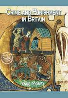 Crime and Punishment in Britain - KS2 History (Paperback)
