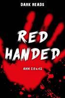 Red Handed - Dark Reads (Paperback)