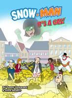 It's a Gas - Snow-Man (Paperback)
