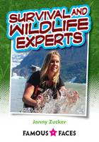 Wildlife and Survival Experts - Famous Faces (Paperback)
