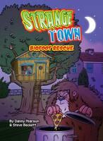 Bigfoot Rescue - Strange Town (Paperback)