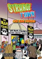 The Iron Stones - Strange Town (Paperback)