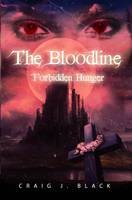 Forbidden Hunger - The Bloodline 1 (Paperback)