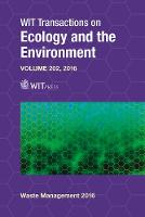 Waste Management and The Environment VIII - WIT Transactions on Ecology and the Environment 202 (Hardback)