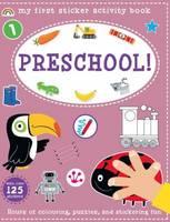 My First Sticker Activity Book - Pre-School! - My First Sticker Activity Book 4 (Paperback)