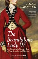 The Scandalous Lady W (Paperback)