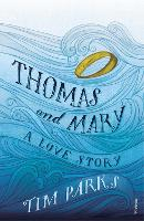 Thomas and Mary: A Love Story (Paperback)