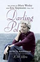 Darling Pol: Letters of Mary Wesley and Eric Siepmann 1944-1967 (Paperback)