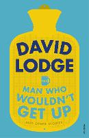The Man Who Wouldn't Get Up and Other Stories (Paperback)