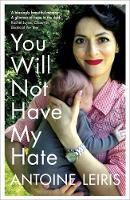 You Will Not Have My Hate (Paperback)