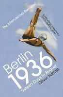 Berlin 1936: Sixteen Days in August (Paperback)