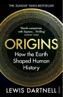 Origins: How the Earth Shaped Human History (Paperback)