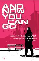 And Now You Can Go (Paperback)