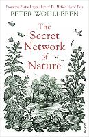 The Secret Network of Nature: The Delicate Balance of All Living Things (Paperback)