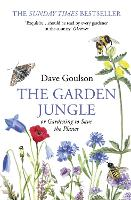 The Garden Jungle: or Gardening to Save the Planet (Paperback)