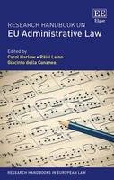 Research Handbook on Eu Administrative Law - Research Handbooks in European Law Series (Hardback)